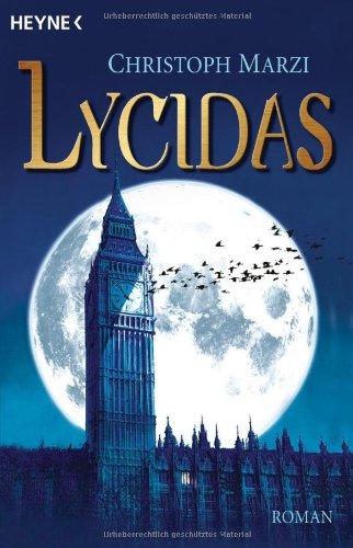 Lycidas: Die Uralte Metropole 1 - Roman