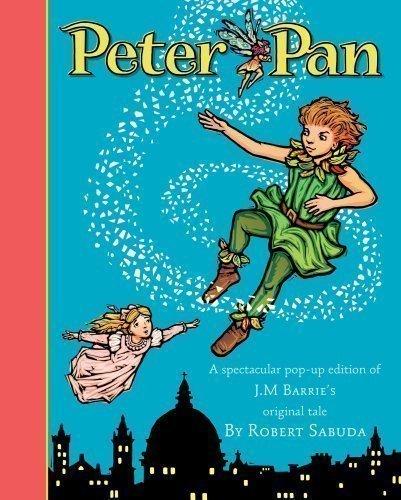 Peter Pan by Sabuda, Robert (2008)