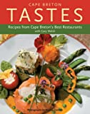Cape Breton Tastes : Recipes from Cape Breton's Best Restaurants