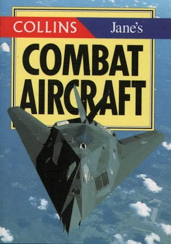 Collins/Jane's Combat Aircraft (Collins Pocket Guide) by Terry Gander (1995-09-23)