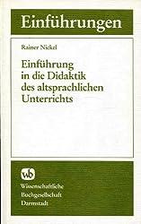 Einführung in die Didaktik des altsprachlichen Unterrichts