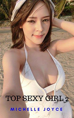 TOP SEXY GIRL 2: Non-Nude Erotic Photo Book (English Edition)