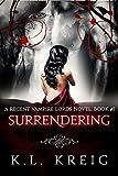 Surrendering: A Regent Vampire Lords Novel, Book #1