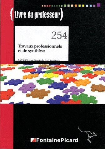 Travaux professionnels et de synthèse 1e et Tle Bac pro secrétariat : Livre du professeur par Jocelyne Genoux