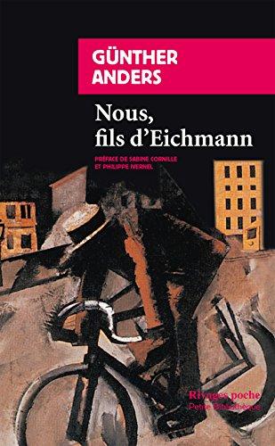 Nous, fils d'Eichmann par Gunther Anders