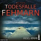 Insel-Krimi 4: Todesfalle Fehmarn (Insel-Krimi / Moin, Sonne, Strand...und Blut)