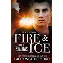 Fire & Ice (Book of Shadows 1) (English Edition)