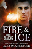 Fire & Ice (Book of Shadows 1)