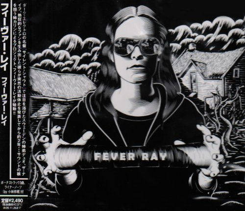 Fever Ray +4