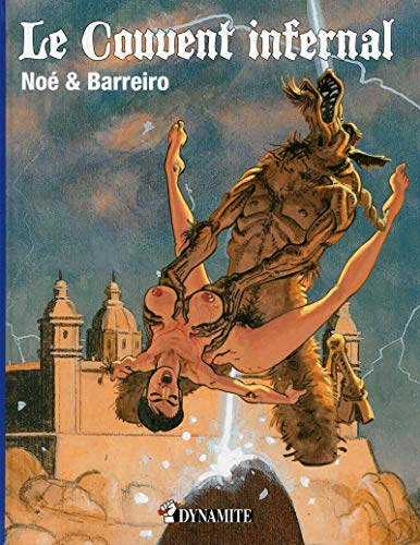 Le couvent infernal par Barreiro Ricardo Noé Ignacio