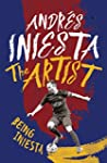 The Artist: Being Iniesta (English Ed...