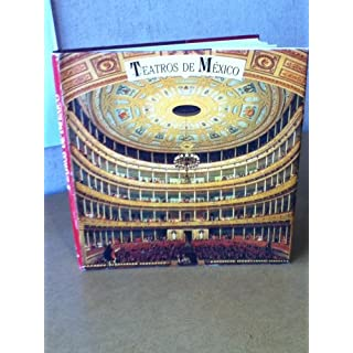 Teatros de Mexico (Spanish Edition)