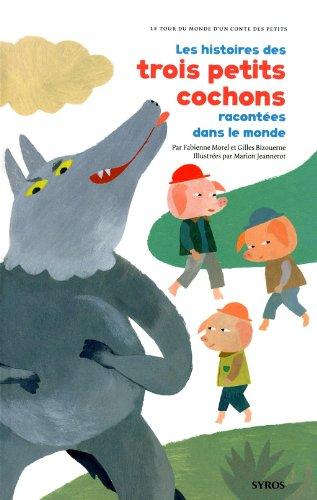 Vignette du document Les  histoires des trois petits cochons racontées dans le monde