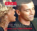 Duetto con Tina: Can't Stop Thinking of You / Taxi Story / Un Grosso No (CD Single Eros Ramazzotti, 3 Tracks)