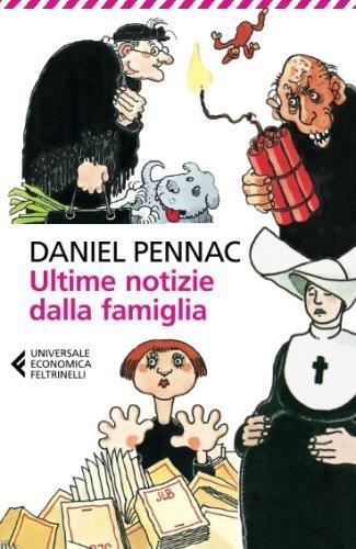 Ultime notizie dalla famiglia (Universale economica) por Daniel Pennac