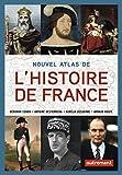 Nouvel atlas de l'Histoire de France