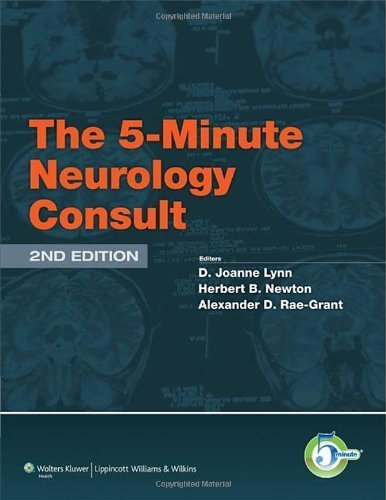 The 5-Minute Neurology Consult (5 Minute Consult Series) by Lynn MD, D. Joanne, Newton MD, Herbert, Rae-Grant MD, Alexan (2012) Hardcover