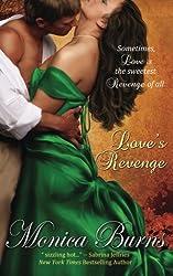 Love's Revenge by Monica Burns (2013-03-15)
