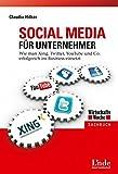 Social Media für Unternehmer: Wie man