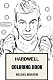 Hardwell Coloring Book: EDM and Electro House Talent Prodigy, Best DJ in the World Inspired Adult Coloring Book (Hardwell Books)