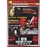 Hostel / Btk Asesino En Serie / Matanza De Texas: La Nueva Generación / Torturado