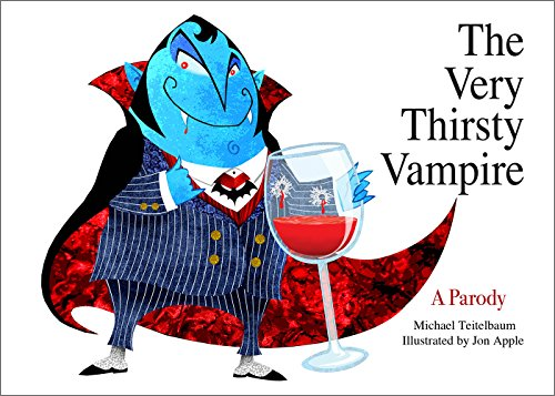 (The Very Thirsty Vampire: A Parody (English Edition))