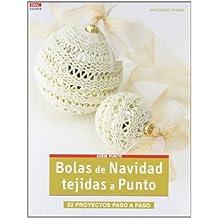 Crea Con Patrones Serie Punto 5. Bolas De Navidad Tejidas A Punto (Cp -