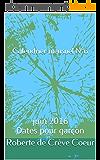Calendrier mensuel N°6: Juin 2016 Dates pour garçon (La Méthode de Roberte)