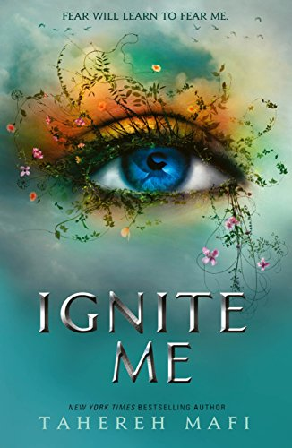 Ignite Me (Shatter Me Book 3) (English Edition) (Book 12 Monkeys)