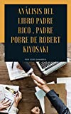 ANÁLISIS DE PADRE RICO, PADRE POBRE.POR JOSÉ SANABRIA (JOSE SANABRIA GONZALEZ nº 1)