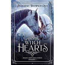 Witch Hearts: A Novella (Magic and Mage Series Book 1) (English Edition)