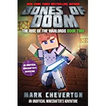 Bones of Doom: The Rise of the Warlords Book Two: An Unofficial Interactive Minecrafter's Adventure