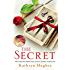 The Secret: The #1 Bestselling Author of The Letter