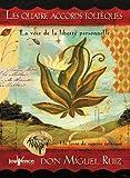 Les quatre accords toltèques - La voie de la liberté personnelle - Editions Jouvence - 12/10/2012