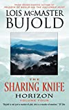 The Sharing Knife: Horizon (Horizon (EOS)) - Lois McMaster Bujold