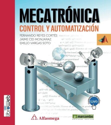 MECATRÓNICA: CONTROL Y AUTOMATIZACIÓN