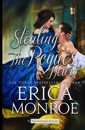 Amazon Kindle eBook Stealing the Rogue's Heart: Volume 4 (The Rookery Rogues)