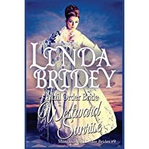 [(Mail Order Bride : Westward Sunrise: A Clean Historical Mail Order Bride Romance Novel)] [By (author) Linda Bridey] published on (October, 2014)