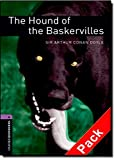 The hound of the Baskervilles. Oxford bookworms library. Livello 4. Con CD Audio