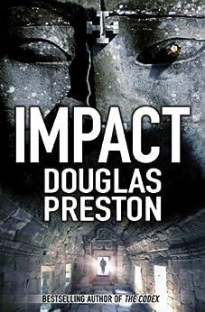 Impact (Wyman Ford Book 3) (English Edition) par [Preston, Douglas]