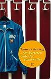 Fischer Taschenbibliothek: Am kürzeren Ende der Sonnenallee - Thomas Brussig