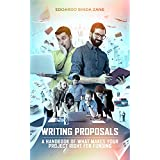 Writing Proposals: A Handbook of What Makes your Project Right for Funding (English Edition)