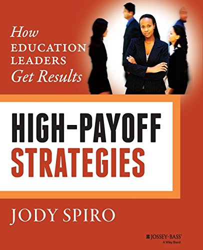 High-Payoff Strategies: How Education Leaders Get Results High-school-lehrplan