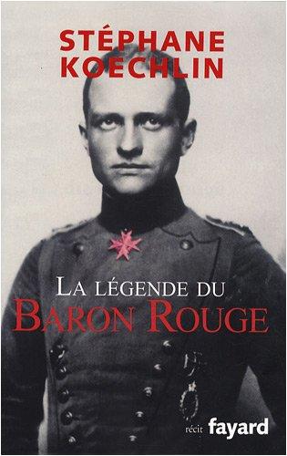 La légende du Baron rouge par  Stéphane Koechlin