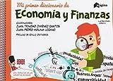 Mi primer diccionario de Economía y Finanzas (Diccionarios)
