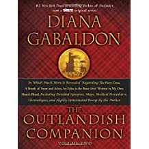 The Outlandish Companion Volume Two: The Companion to The Fiery Cross, A Breath of Snow and Ashes, An Echo in the Bone, and Written in My Own Heart's Blood (Outlander, Band 2)