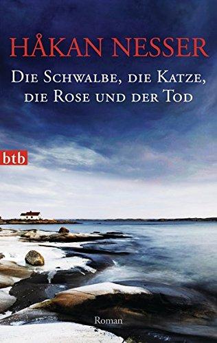 Die Schwalbe, die Katze, die Rose und der Tod: Roman (Die Van-Veeteren-Krimis, Band 9)