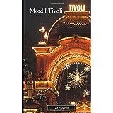 Mord I Tivoli (Politiinspektør Leif Anders Pedersen)