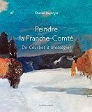 Peindre la Franche-Comté