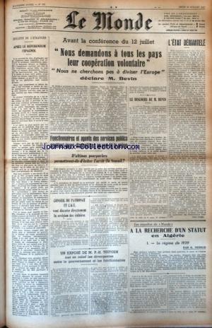 MONDE (LE) [No 762] du 10/07/1947 - APRES LE REFERENDUM ESPAGNOL - DECLARATION DE BEVIN AVANT LA CONFERENCE - LES CONFLITS SOCIAUX - A LA RECHERCHE D'UN STATUT EN ALGERIE PAR MESSUD - EXPOSE DE P.H. TEITGEN par Collectif